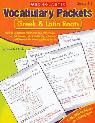 Vocabulary Packets: Greek & Latin Roots  -     By: Liane Onish