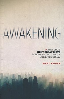 Awakening  -     By: Matt Brown