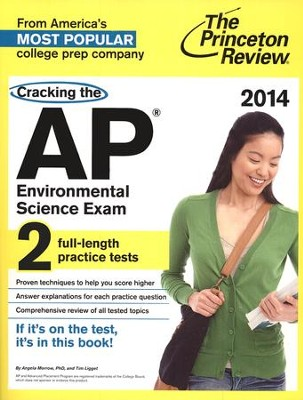 Cracking the AP Environmental Science Exam, 2014 Edition  -     By: Princeton Review