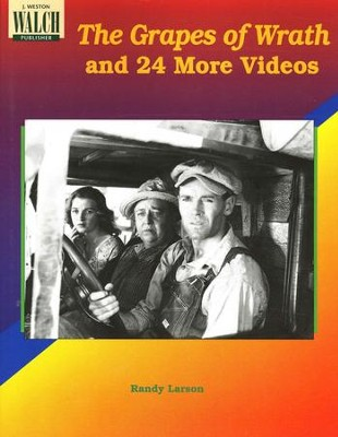 The Grapes of Wrath and 24 More Videos: Activities for High School English Classes  -     By: Randy Larson