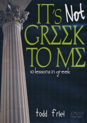 It's Not Greek to Me: 10 Lessons in Greek--DVD  -     By: Todd Friel
