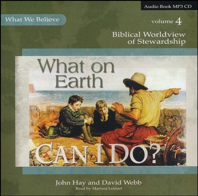What on Earth Can I Do? MP3 CD   -     By: David Webb, John Hay