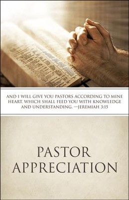 Pastor Appreciation: God Bless You Pastor (Jeremiah 3:15, KJV) Bulletins, 100  -