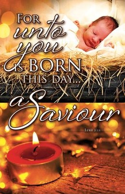 For Unto You is Born (Luke 2:11) Bulletins, 100               -