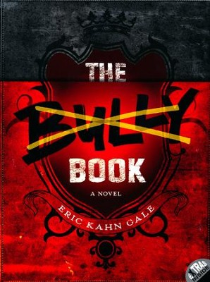 The Bully Book  -     By: Eric Kahn Gale