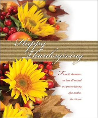 Happy Thanksgiving (John 1:16, NLT) Large Bulletins, 100  -