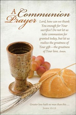 A Communion Prayer (John 15:13) Bulletins, 100  -