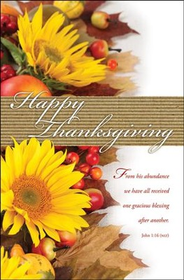 Happy Thanksgiving (John 1:16, NLT) Bulletins, 100  -