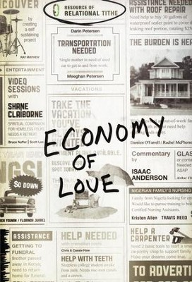 Economy of Love: Creating a Community of Enough  -     By: Shane Claiborne & Isaac Anderson