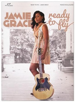 Ready to Fly - Songbook   -     By: Jamie Grace