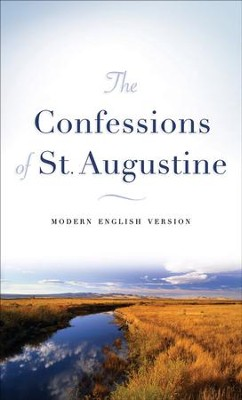 Confessions of St. Augustine, The: Modern English Version - eBook  -     By: Saint Augustine