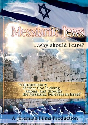 Messianic Jews . . . Why Should I Care? DVD  -