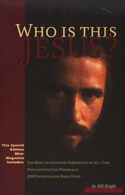 Who Is This Jesus? Mini Magazine pack of 25   -     By: Bill Bright