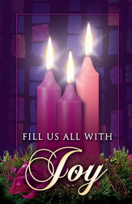 Fill Us with Joy, Advent Bulletins, 100  -