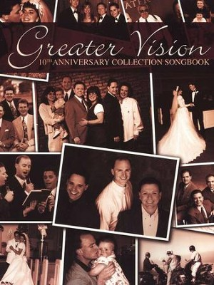 Greater Vision Tenth Anniversay Collection   -     By: Greater Vision