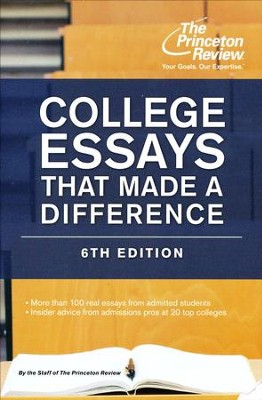 College Essays That Made a Difference, 6th Edition  -     By: Princeton Review