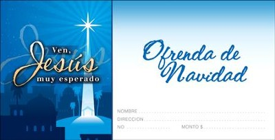 Ven, Jesus Muy Esperado, Spanish Christmas Offering Envelopes, 100  -