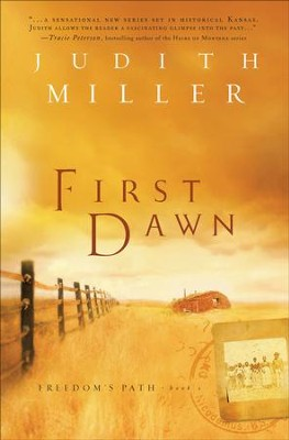 First Dawn - eBook  -     By: Judith Miller