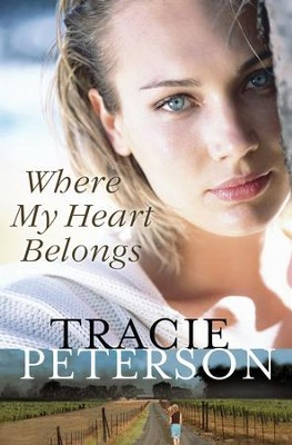 Where My Heart Belongs - eBook  -     By: Tracie Peterson