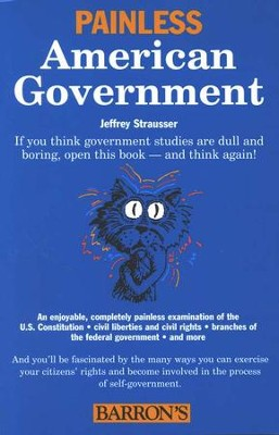 Painless American Government   -     By: Jeffrey Strausser