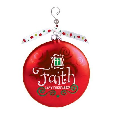 Faith, Glass Ornament with Swirl, Matthew 19:2   -