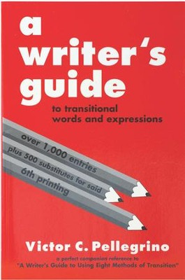 A Writer's Guide to Transitional Words & Expressions   -