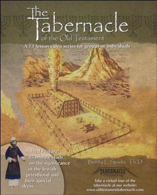 The Tabernacle of the Old Testament Group Study   -     By: Bobby Sparks Th.D.