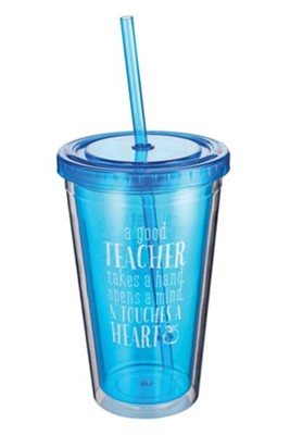 A Good Teacher Tumbler with Straw  -