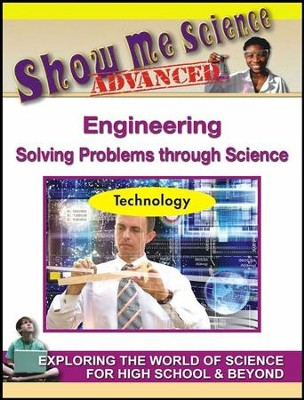 Engineering: Solving Problems through Science DVD  -     By: Melody Bober