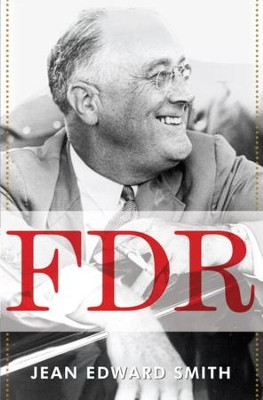 FDR - eBook  -     By: Jean Edward Smith
