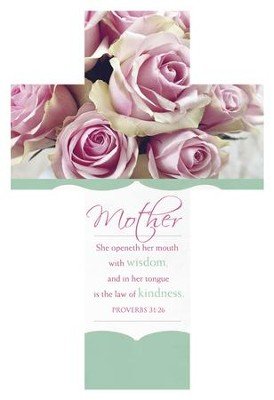 Mother's Day Wisdom (Proverbs 31:26, KJV) Cross Design Bookmarks, 25  -