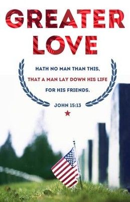 Memorial Day (John 15:13, KJV) Bulletins, 100  -