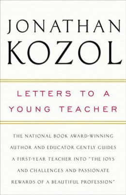 Letters to a Young Teacher - eBook  -     By: Jonathan Kozol