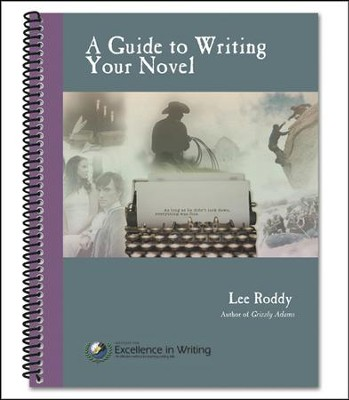 A Guide to Writing Your Novel   -     By: Lee Roddy