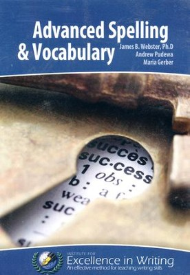 Advanced Spelling & Vocabulary Complete Course (2 CD-Rom Set; 2nd Edition)  -     By: James P. Webster, Andrew Pudewa, Maria Gerber