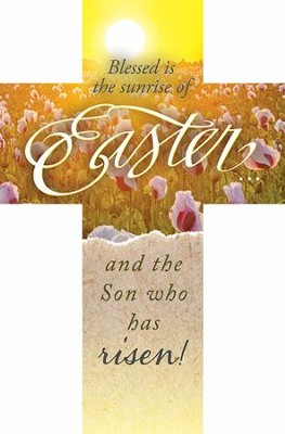 Easter and the Son (Psalm 72:19) Cross Bookmarks, 25  -