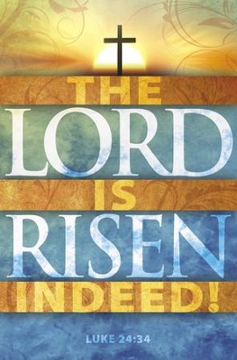 The Lord Is Risen Indeed! (Luke 24:34) Bulletins, 100  -