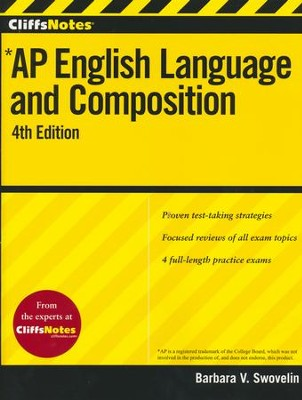 CliffsNotes AP English Language and Composition, 4th Edition  -     By: Barbara V. Swovelin