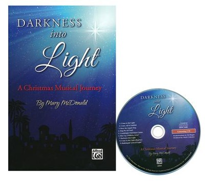 Darkness Into Light / Preview Pack: Choral Score & CD  -     By: Mary McDonald