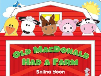 Old MacDonald Had A Farm  -     By: Salina Yoon