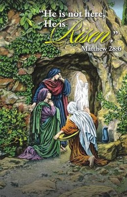 He is not here, He is Risen (Matthew 28:6) Bulletins/100 (8.5 x 11)  -