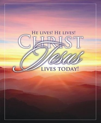 Easter Sunrise. He Lives, He Lives, Christ Jesus Live today Large Bulletins, 100  -