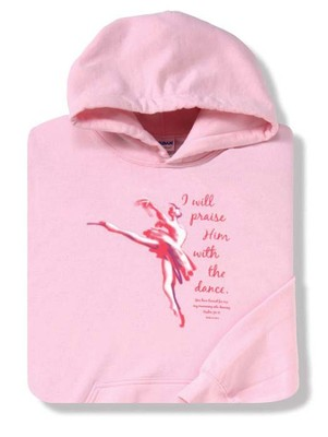 Praise Him With Dance, Pink Hooded Sweatshirt,  Youth Large  -