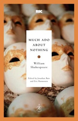 Much Ado About Nothing - eBook  -     Edited By: Jonathan Bate, Eric Rasmussen     By: William Shakespeare