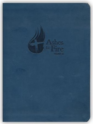 Ashes to Fire Devotional - Year C: Daily Reflections from Ash Wednesday to Pentecost  -     By: Merritt Nielson
