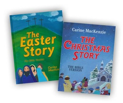 The Christmas Story - The Easter Story (2 Pack)  -     By: Carrine MacKenzie