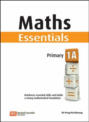 Maths Essentials Primary 1A  -     By: Dr. Fong Ho Kheong