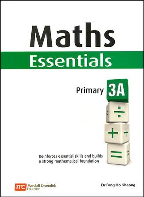 Maths Essentials Primary Level 3A  -     By: Dr. Fong Ho Kheong