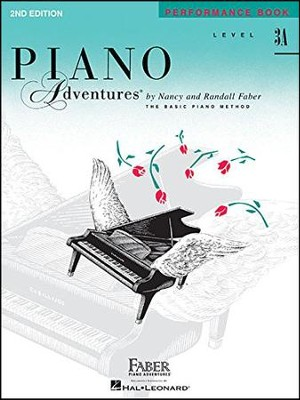 Piano Adventures 2nd Edition, Performance Book, Level 3A  -     By: Nancy Faber, Randall Faber