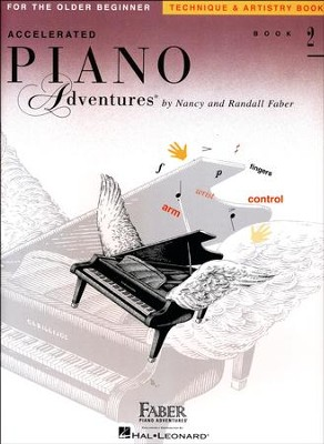 Accelerated Piano Adventures for the Older Beginner: Technique & Artistry Book 2  -     By: Nancy Faber, Randall Faber